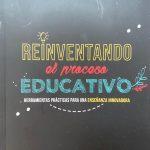 Reinventando el proceso educativo