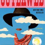Outlawed, Anna North