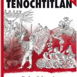 La batalla por Tenochtitlan